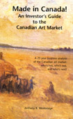 Made in Canada! An Investor's Guide to the Canadian Art Market